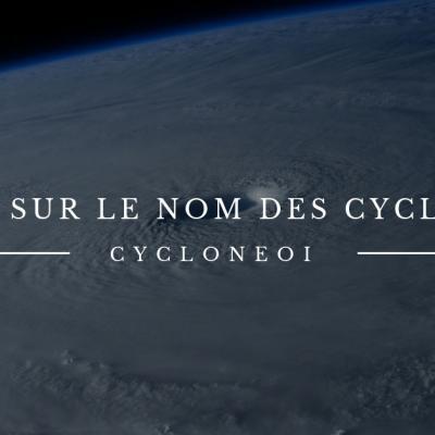 Le nom des cyclones