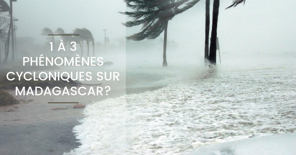 COmbien de cyclone à Madagascar pour la saison 2018/2019