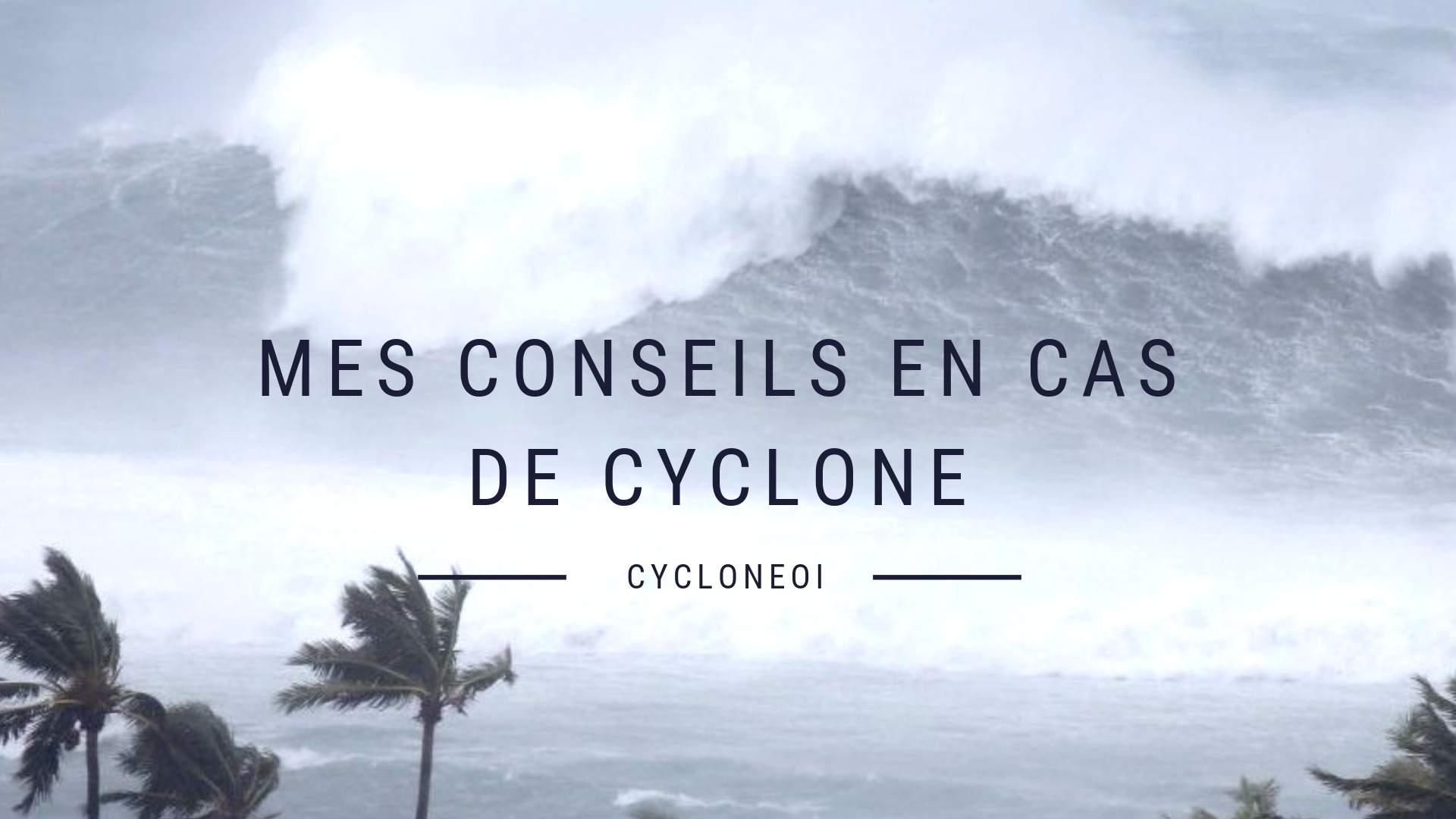 Le guide sur les cyclones